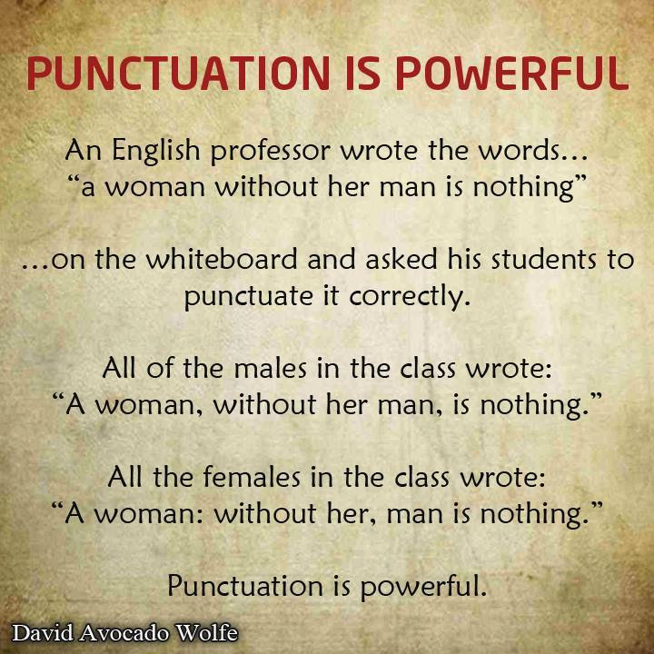 punctuation is a powerful thing